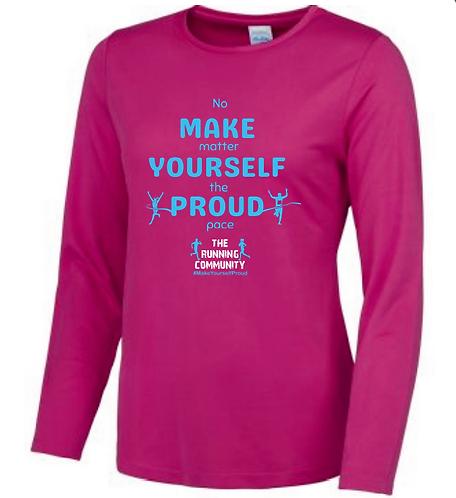 Women's Tech Long Sleeve Tops - Make Yourself Proud