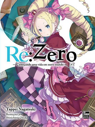 Re: Zero Começando uma vida em outro mundo - Livro 3