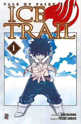 Tale of Fairy Tail Ice Trial - Volume 1