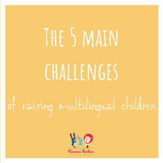 The 5 main challenges of raising bilingual children