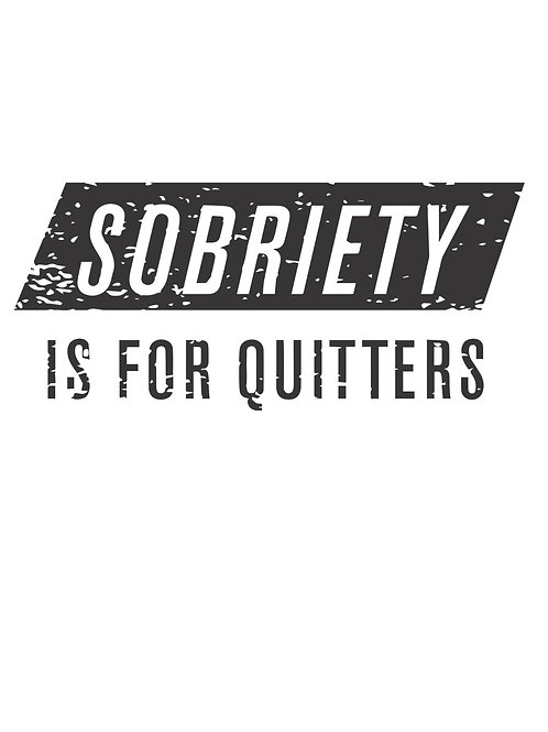 Sobriety is for Quitters Classic Women's Tank