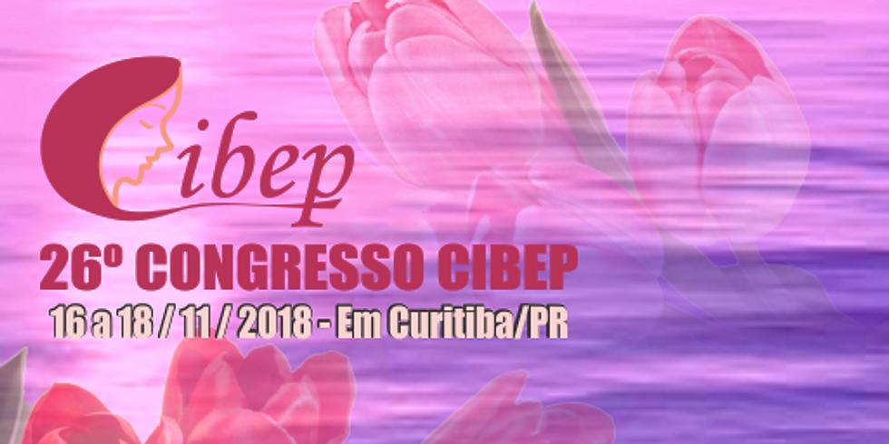 26º. CONGRESSO DA CIBEP 2018