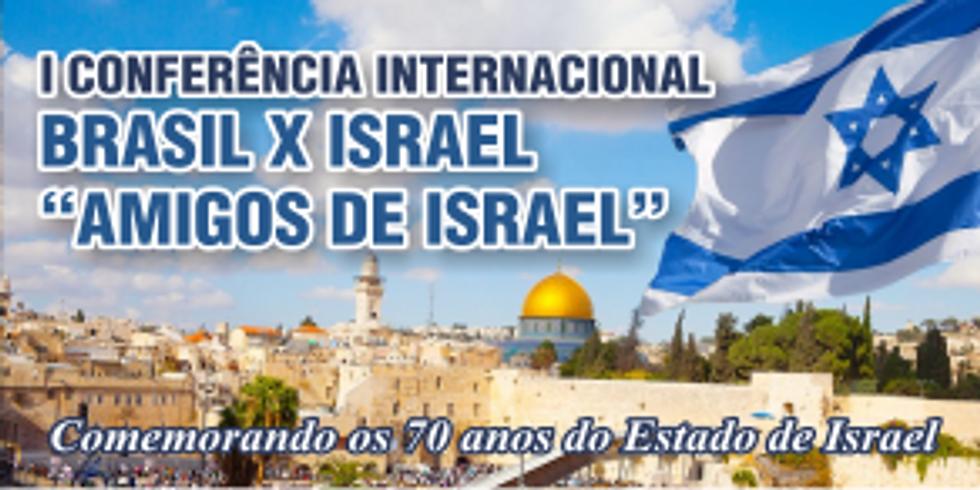 """1ª Conferência Internacional """"Amigos de Israel"""" 2018 (1)"""