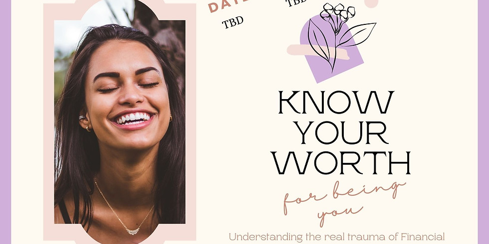 KNOW YOUR WORTH SEMINAR