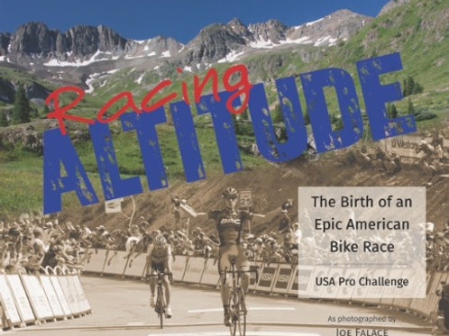Racing Altitude: The Birth of an Epic American Bike Race
