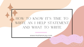 """Is it time to write an """"I help"""" statement and what to write"""