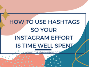 How to use hashtags so your Instagram effort is time well spent
