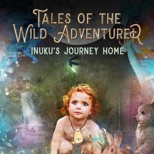 Tales of the Wild Adventurer - A Children's Tale