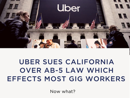 Uber and Postmates Sue CA to Challenge New AB5 Legislation that Effects CA's Growing Gig Econom
