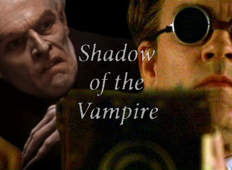 If it's not in Frame it Doesn't Exist - 'Shadow of the Vampire'
