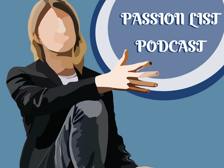 The Passion List Podcast