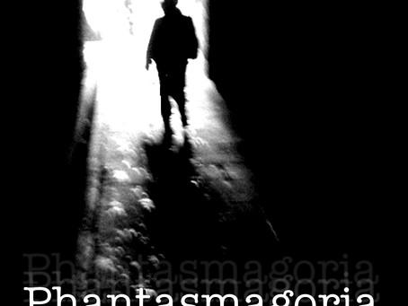 News #8 | Phantasmagoria