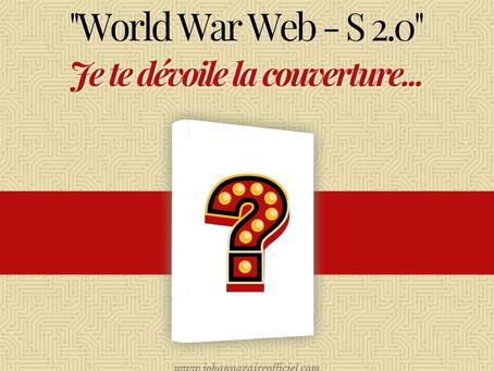 """Livres #12 – Couverture de """"World War Web - S 2.0"""""""