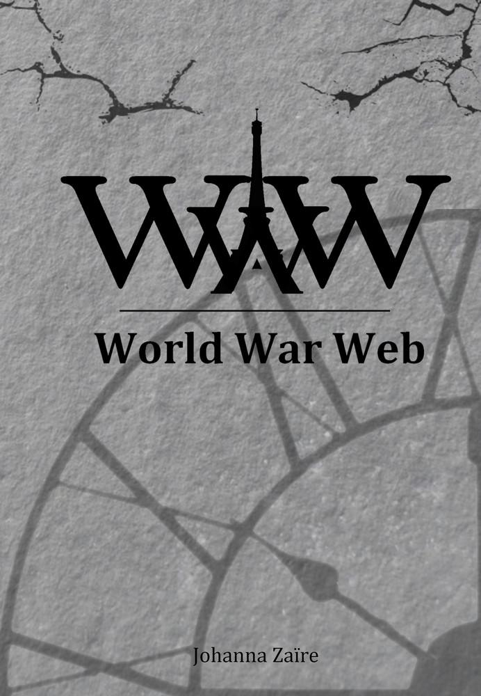 johanna, zaïre, world, war, web, roman, dystopie, nouvellestechnologies