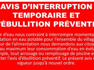AVIS D'INTERRUPTION DE L'ALIMENTATION EN EAU POTABLE ET AVIS PRÉVENTIF D'ÉBULLITION