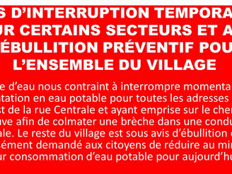AVIS D'INTERRUPTION TEMPORAIRE POUR CERTAINS SECTEURS ET AVIS D'ÉBULLITION PRÉVENTIF POUR L&