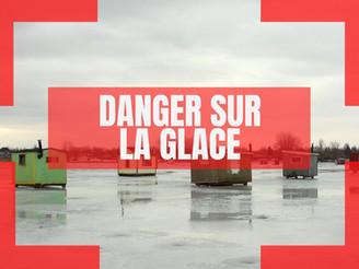 DANGER sur la glace