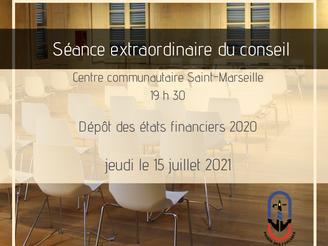 SÉANCE EXTRAORDINAIRE POUR LE DÉPOT DES ÉTATS FINANCIERS 2020