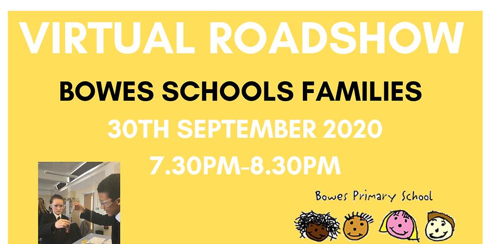 Broomfield Roadshow - Bowes Schools (both sites)