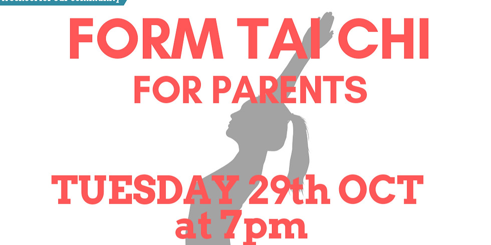 Form Tai Chi for Parents