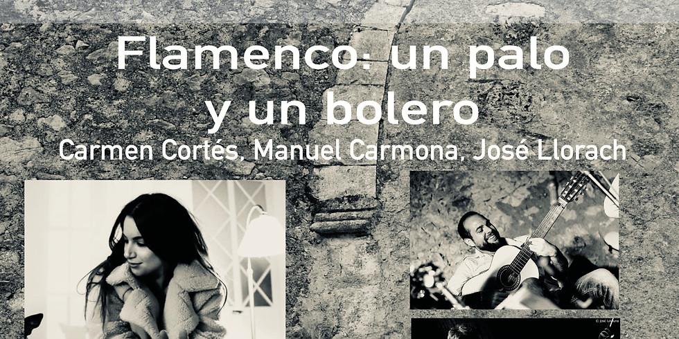 Flamenco: un palo y un bolero - Carmen Cortés, Manuel Carmona, Jose Llorach