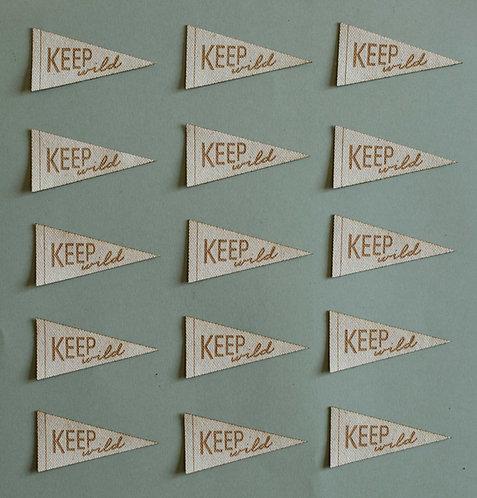 """""""Keep Wild"""" Pennant Flag"""