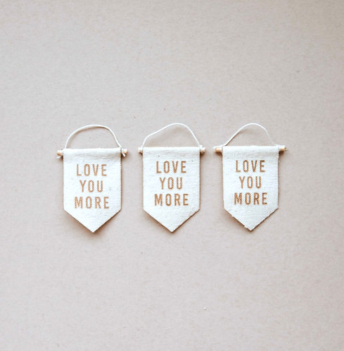 """Love You More"" Wall Hanging"