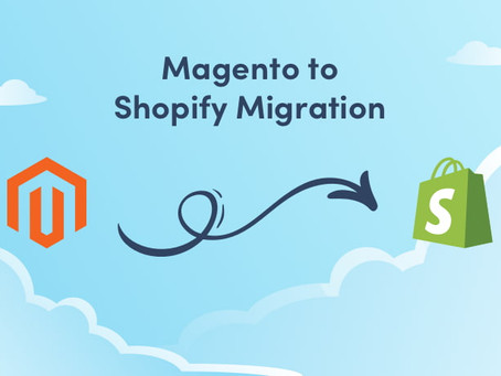 Migrating a Magento Store to Shopify