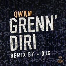 QWAM - GRENN'DIRI - REMIX BY DJ G