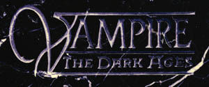 Vampire The DarkAges
