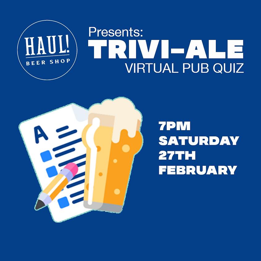 HAUL! Beer presents: TRIVI-ALE Virtual Pub Quiz