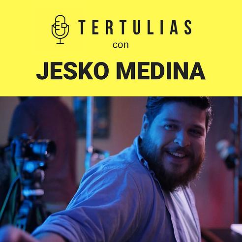 TertuliasEp009_JeskoMedina.png