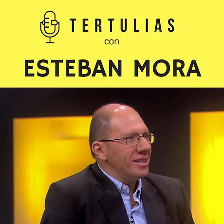 TertuliasEp005_EstebanMora.png