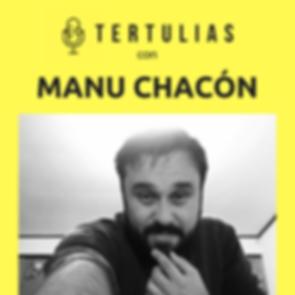 TertuliasEp008_ManuChacon (1).png