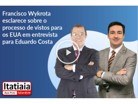 Francisco Wykrota faz esclarecimentos sobre vistos para os EUA em entrevista para Eduardo Costa (BR)
