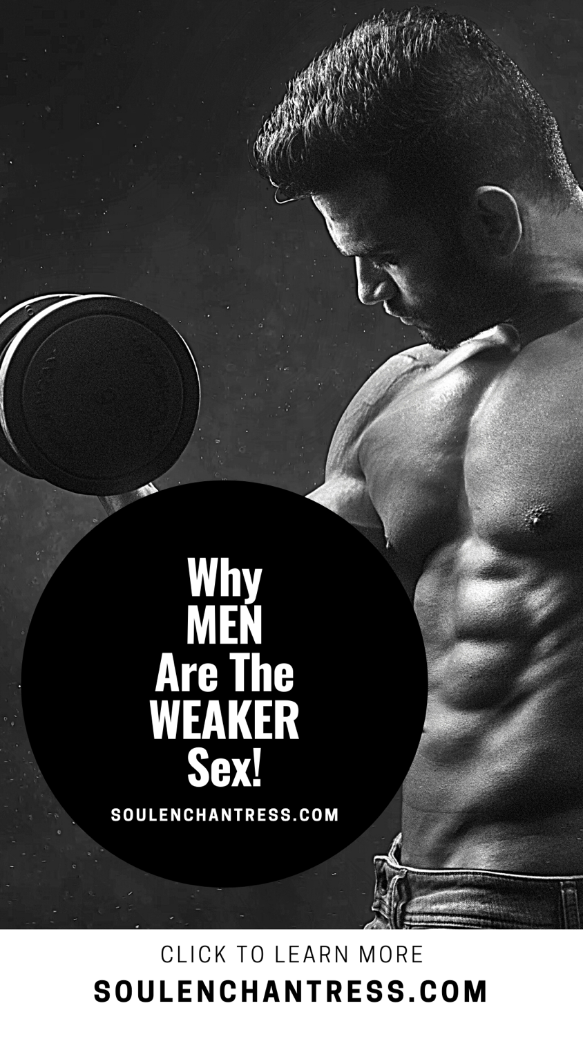 why men are the weaker sex, soulenchantress.com