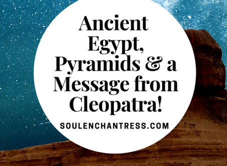 ANCIENT EGYPT, PYRAMIDS, A MESSAGE FROM CLEOPATRA!