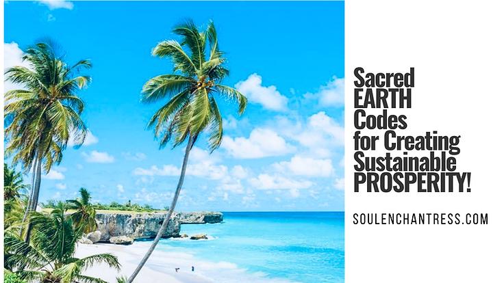 earth codes, sustainable prosperity, soul enchantress