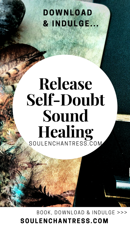 release self doubt, soul enchantress
