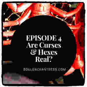 curses and hexes, entity attachment, soul enchantress