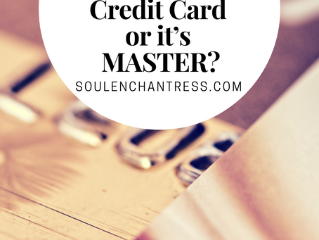 ARE YOU A SLAVE TO YOUR CREDIT CARD OR IT'S MASTER?