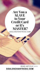 how to pay off credit card debt, paying off credit card debt, how to increase your money flow, how to attract money energy, soul enchantress