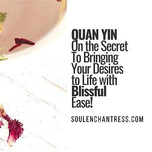quan yin, bliss, soul enchantress