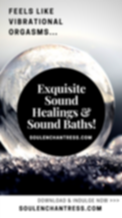 soul enchantress, sound healing, sound bath, sound healer, how to live a blissful life, how to make life more fufilling