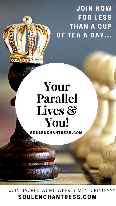 parallel lives, parallel universe, soul enchantress