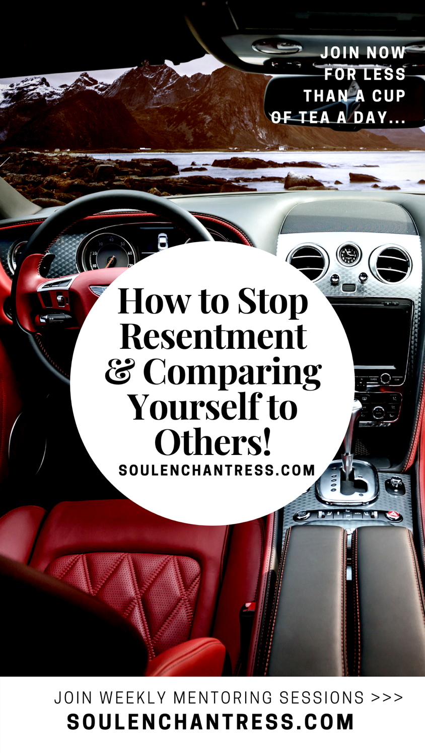 how to stop comapring yourself to others, how to stop resentment, envy, jealousy, soul enchantress