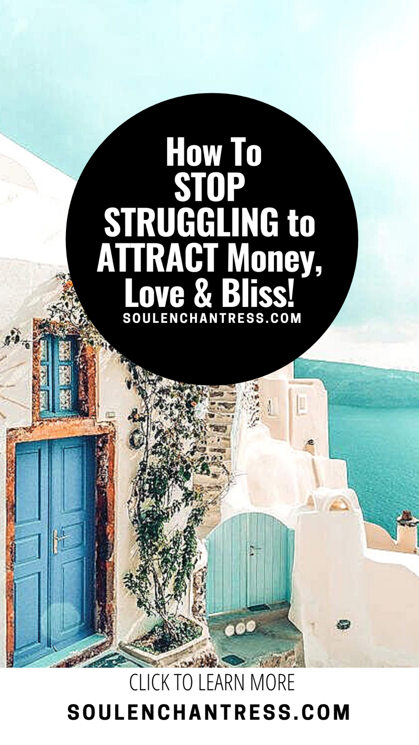 how to attract money, attract love, attract peace of mind, soul enchantress