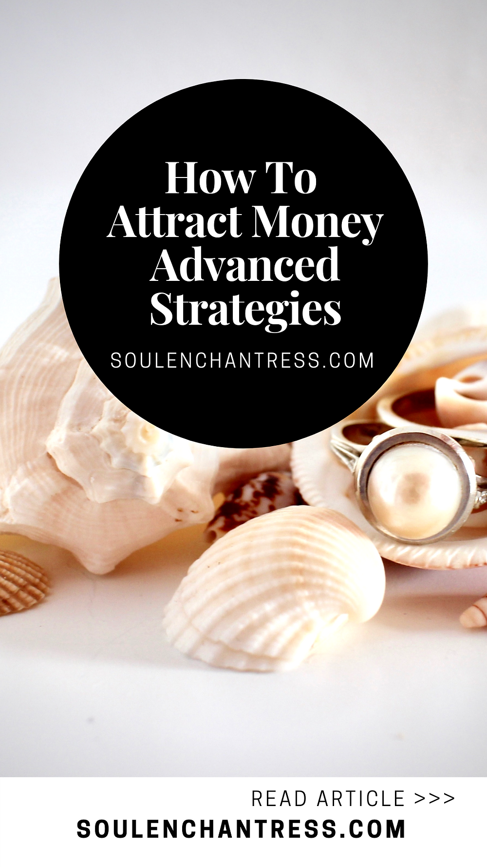 how to attract money, how to increase your money flow, how to increase my money flow, soul enchantress