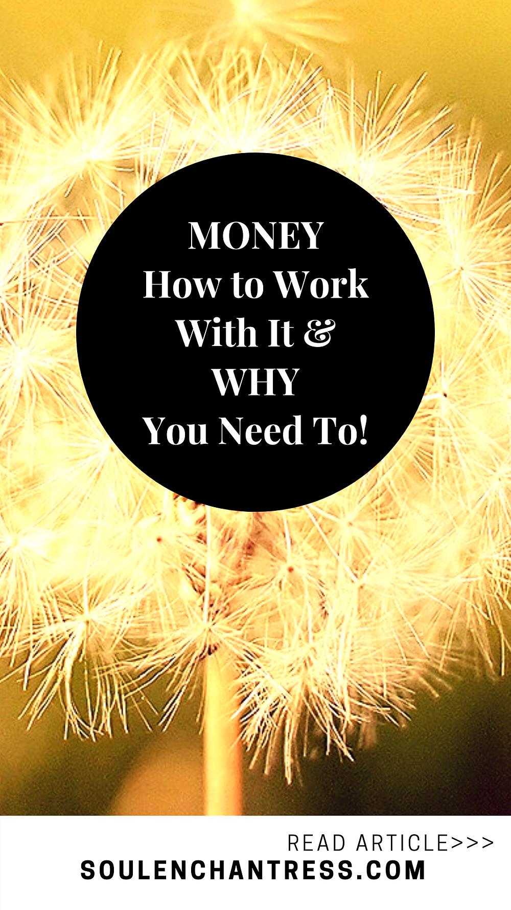 how to make money, how to love money, money mindset tips, money blocks, money energy, money spells, soul enchantress, how to attract money, how to earn money