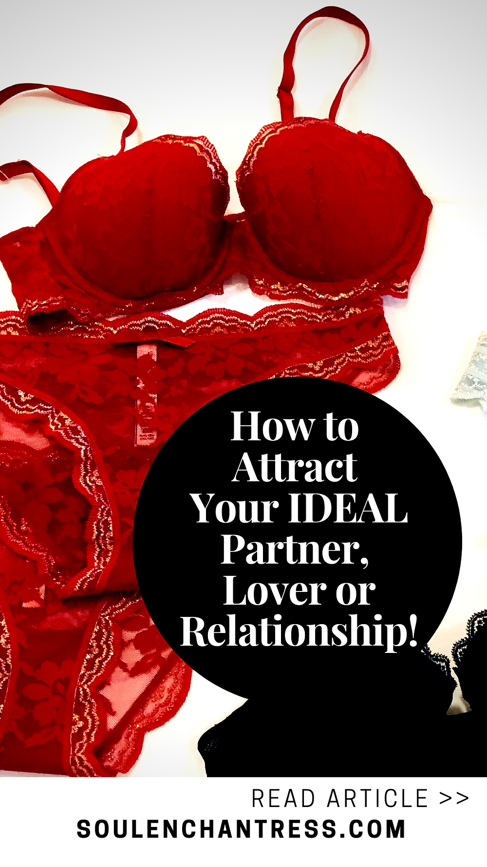 how to attract your ideal partner, lover, or relationship, attract love, attract your desires, soul enchantress